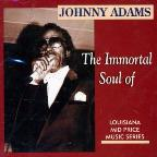 Immortal Soul of Johnny Adams