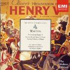 "Walton: Scenes from Henry V; Richard III and Henry V Suites; ""Spitfire"" Prelude and Fugue"