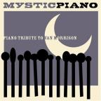 Mystic Piano: Piano Tribute to Van Morrison