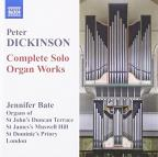 Peter Dickinson: Complete Solo Organ Works