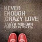 Never Enough (Crazy Love)
