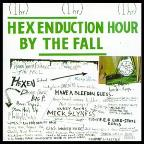 Hex Enduction Hour / Re-Issue