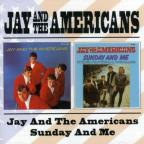 Jay and the Americans/Sunday and Me
