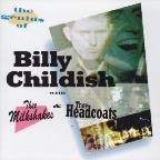 Genius of Billy Childish: With Thee Milkshakes & Thee Headcoats
