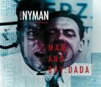 Michael Nyman: Man and Boy: Dada