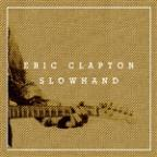 Slowhand 35th Anniversary (Super Deluxe)