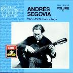 Andr&#233;s Segovia: 1927 - 1939 Recordings, Vol. 1