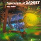 Resonances Of Gadget