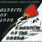 Music & Songs From Aspects Of Love & Phantom Of The Opera