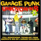 Garage Punk Unknowns Vol. 02
