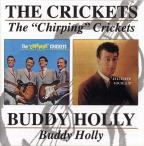 """Chirping"" Crickets/Buddy Holly"