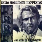 Ennio Morricone Happening - Acid Sides of the Maestro