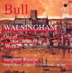 John Bull: Walshingham - Organ and Keyboard Works