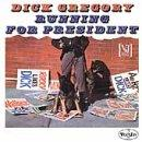 Dick Gregory Running For President
