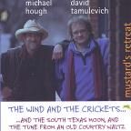 Wind And The Crickets