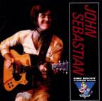 King Biscuit Flower Hour Presents John Sebastian