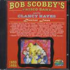 Bob Scobeys Frisco Band