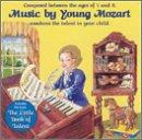 Music By Young Mozart: And The Little Book Of Talent