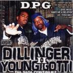 Dillinger &amp; Young Gotti 2: The Saga Continues