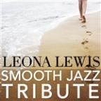 Leona Lewis Smooth Jazz Tribute