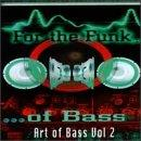 Art of Bass Vol. 2: For the Funk of Bass