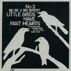 Little Birds Have Fast Hearts No. 2