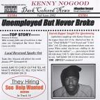 Unemployed But Never Broke