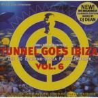 Tunnel Goes Ibiza, Vol. 6