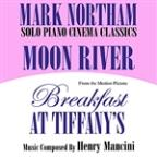 "Moon River- Solo Piano Cinema Classics- From The Motion Picture ""Breakfast At Tiffany's"" (Henry Mancini)"