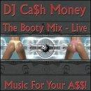 Booty Mix Live: Music for Your A$$
