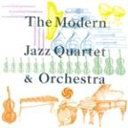 Modern Jazz Quartet & Orchestra [digital Version]