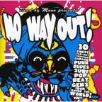 No Way Out!, Vol. 1