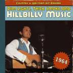 Dim Lights, Thick Smoke and Hillbilly Music: 1964