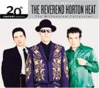 Best Of The Reverend Horton Heat: 20th Century Masters Of The Millennium Collection
