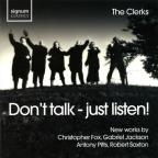 Don't talk - just listen!