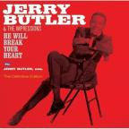 He Will Break Your Heart/Jerry Butler, Esq.