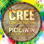 Piciciwin:Cree Round Dance Songs