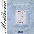 Chamber Music For Harp, Flute & Strings / Mallarmé Chamber
