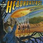 Return Of The Headhunters!