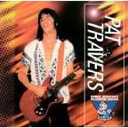 King Biscuit Flower Hour Present Pat Travers In Concert