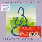 Relaxing Moods, Vol. 2: Yoga Spa Pilates