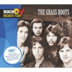 Rock On Break Out Years:1967 Grass Ro