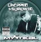 Jive Records Presents: Mystical Chopped & Screwed
