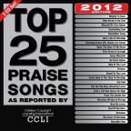 Top 25 Praise Songs: 2012 Edition