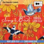 Song of the Birds: Spanish & Latin Cello