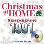 Christmas At Home: Remembering 1991