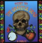 Pickin' on the Grateful Dead: A Tribute