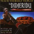 Teach Yourself To Play The Didgeridu