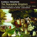 Randall Thompson: The Peaceable Kingdom; Mass; Allaluia