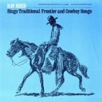 Ray Reed Sings Traditional Frontier & Cowboy Songs